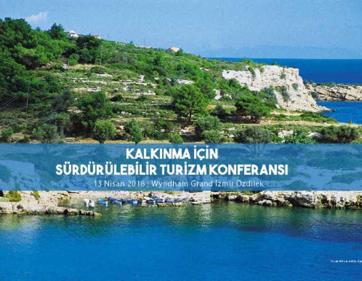Kalkınma için Sürdürülebilir Turizm Konferansı İzmir'de yapılıyor