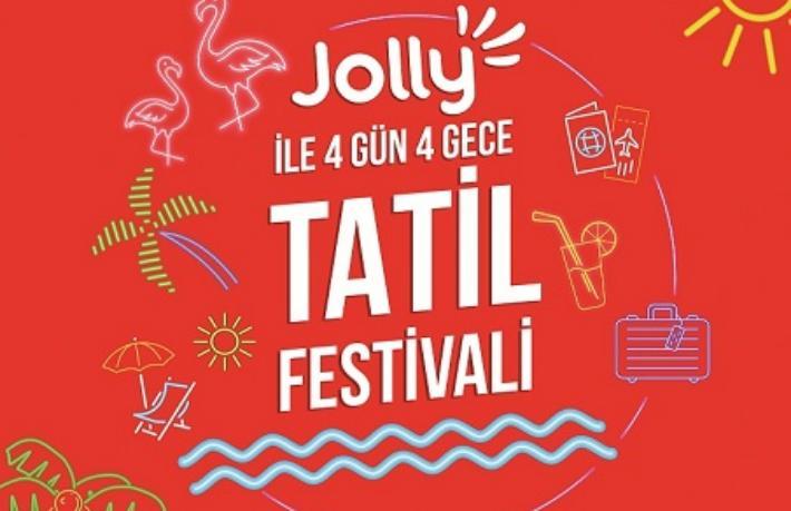 Jolly İle 4 Gün 4 Gece Tatil Fırsatları Festivali