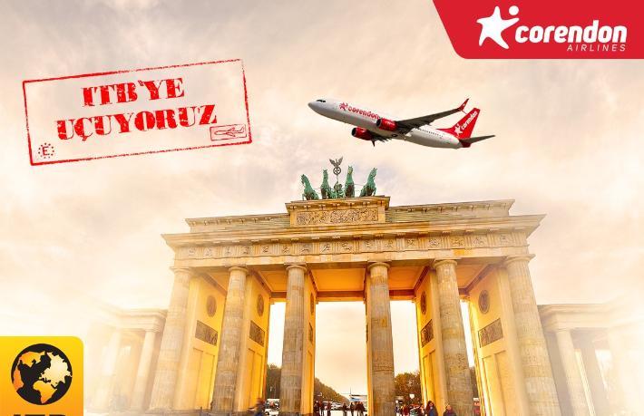 Corendon, İzmir ve Antalya'dan ITB Berlin'e uçuracak