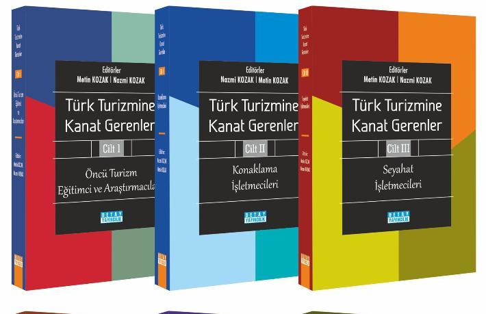 'Türk Turizmine Kanat Gerenler' serisinin 6. kitabı yayımlandı