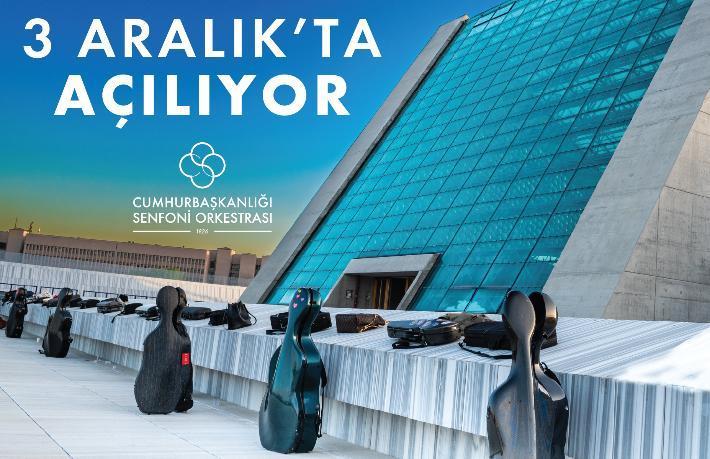 Cumhurbaşkanığı Senfoni Orkestrası Yerleşkesi açılıyor