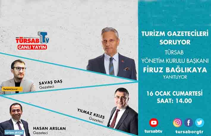 TÜRSAB Başkanı Bağlıkaya canlı yayında soruları yanıtlıyor